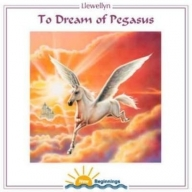To Dream Of Pegasus
